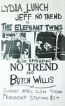 NO TREND, flyer, Butch Willis, Lydia Lunch