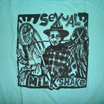 Sexual Milkshake t-shirt