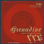 GRENADINE Don't Forget the Halo 777 7-inch vinyl 45