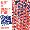 BLAST OFF COUNTRY STYLE Giggles and Gloom 7 inch vinyl 45