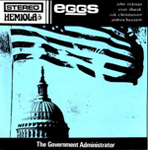EGGS The Government Administrator 7-inch vinyl 45