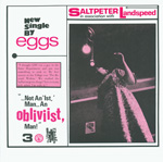 EGGS AURORA PARALYSIS The Obliviist (April) 7-inch vinyl 45