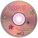 TUSCADERO The Pink Album CD label fifth edition