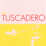TUSCADERO The Mark Robinson Re-Mixes EP 7-inch vinyl 45