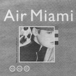 AIR MIAMI Me. Me. Me. album advertisment