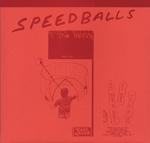 Butch Willis and The Rocks Speedballs 7-inch vinyl 45