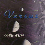 VERSUS Glitter of Love CD