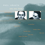 PHIL KRAUTH One, Two, Three... CD album