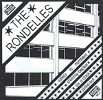 THE RONDELLES 7-INCH vinyl 45 black