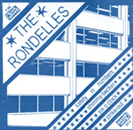 THE RONDELLES 7-INCH vinyl 45 blue