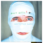 Butch Willis Superstitious Mummys, Of 2, CD album