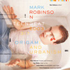 MARK ROBINSON Origami and Urbanism album
