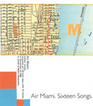 AIR MIAMI Sixteen Songs cassette album