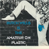 BUTCH WILLIS Amateur on Plastic film movie