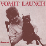 VOMIT LAUNCH Dogeared compact disc album