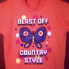 BLAST OFF COUNTRY STYLE tee-shirt